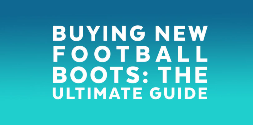 How to decide which football boots to buy - Football Boots Guru 21e86e76c40d
